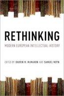 - Rethinking Modern European Intellectual History - 9780199769247 - V9780199769247