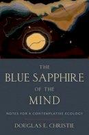 Burton, Douglas E. - The Blue Sapphire of the Mind - 9780199812325 - V9780199812325