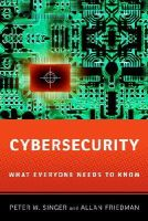 Singer, Peter; Friedman, Allan - Cybersecurity - 9780199918119 - V9780199918119