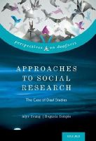 Young, Alys, Temple, Bogusia - Approaches to Social Research: The Case of Deaf Studies (Perspectives on Deafness) - 9780199929535 - V9780199929535