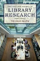 Mann, Thomas - The Oxford Guide to Library Research - 9780199931064 - V9780199931064
