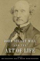 - John Stuart Mill and the Art of Life - 9780199931972 - V9780199931972