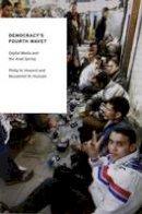 Howard, Philip N.; Hussain, Muzammil M. - Democracy's Fourth Wave? - 9780199936977 - V9780199936977