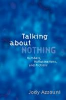 Azzouni, Jody - Talking About Nothing - 9780199937684 - V9780199937684