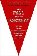 Ginsberg, Benjamin - The Fall of the Faculty - 9780199975433 - V9780199975433