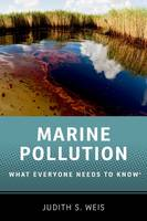 Weis, Judith S. - Marine Pollution: What Everyone Needs to Know - 9780199996681 - V9780199996681