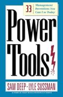 Deep, Sam - Power Tools: 33 Management Inventions You Can Use Today - 9780201772975 - KDK0012172