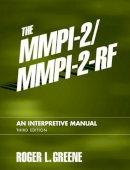Greene, Roger L. - The MMPI-2/MMPI-2-RF: An Interpretive Manual (3rd Edition) - 9780205535859 - V9780205535859