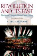 Schoppa, R. Keith - Revolution and Its Past - 9780205726912 - V9780205726912