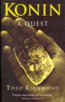 Richmond, Theo - Konin: A Quest - 9780224038904 - KKD0003150