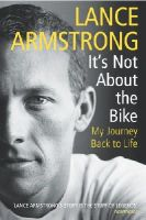 Lance Armstrong - It's Not About the Bike: My Journey Back to Life - 9780224060875 - KRA0013785