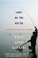 David Adams Richards - Lines on the Water - 9780224062824 - KNW0010335