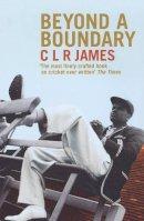James, Cyril Lionel Robert - Beyond a Boundary - 9780224074278 - KSG0021716