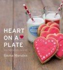 Marsden, Emma - Heart on a Plate - 9780224098687 - V9780224098687