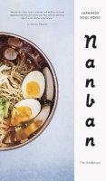 Anderson, Tim - Nanban: Japanese Soul Food - 9780224098908 - V9780224098908