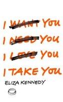 Kennedy, Eliza - I Take You - 9780224099738 - 9780224099738