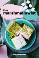 Simms, Oonagh - The Marshmallowist - 9780224100991 - V9780224100991