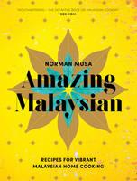MUSA, NORMAN - AMAZING MALAYSIAN - 9780224101547 - V9780224101547