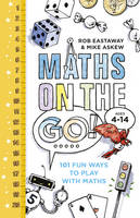 Eastaway, Rob; Askew, Mike - Maths on the Go - 9780224101622 - V9780224101622