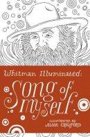 Whitman, Walt - Whitman Illuminated: Song of Myself - 9780224101943 - V9780224101943