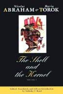 Abraham, Nicolas; Torok, Maria - The Shell and the Kernel - 9780226000886 - V9780226000886
