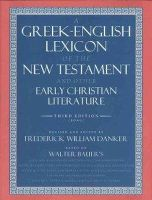 Bauer, Walter - Greek-English Lexicon of the New Testament and Other Early Christian Literature - 9780226039336 - V9780226039336