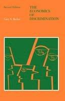 Becker, Gary S. - The Economics of Discrimination (Economic Research Studies) - 9780226041162 - V9780226041162