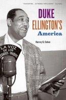 Cohen, Harvey G. - Duke Ellington's America - 9780226112640 - V9780226112640