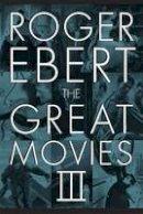 Ebert, Roger - The Great Movies III - 9780226182094 - V9780226182094