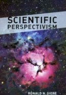 Giere, Ronald N. - Scientific Perspectivism - 9780226292137 - V9780226292137