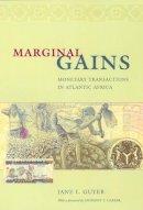 Guyer, Jane I. - Marginal Gains - 9780226311166 - V9780226311166