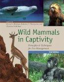 Kleiman, Devra, Thompson, Katerina, Kirk Baer, Charlotte - Wild Mammals in Captivity - 9780226440101 - V9780226440101
