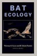 Kunz, Thomas H - Bat Ecology - 9780226462073 - V9780226462073