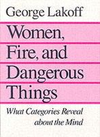 Lakoff, George - Women, Fire, and Dangerous Things - 9780226468044 - V9780226468044