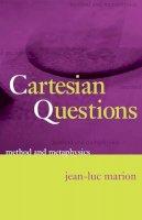 Marion, Jean-Luc - Cartesian Questions - 9780226505442 - V9780226505442