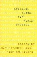 Mitchell, Wjt, Hansen, Mark B N - Critical Terms for Media Studies - 9780226532554 - V9780226532554