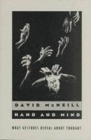McNeill, David - Hand and Mind: What Gestures Reveal about Thought - 9780226561349 - V9780226561349