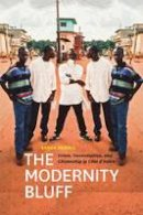 Newell, Sasha - The Modernity Bluff - 9780226575209 - V9780226575209