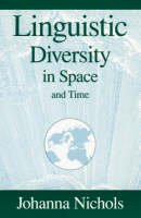 Nichols, Johanna - Linguistic Diversity in Space and Time - 9780226580579 - V9780226580579