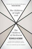 Niebuhr, Reinhold - The Children of Light and the Children of Darkness - 9780226584003 - V9780226584003