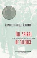 Noelle-Neumann, Elisabeth - The Spiral of Silence: Public Opinion--Our Social Skin - 9780226589367 - V9780226589367