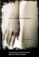 Soh, C. Sarah - The Comfort Women - 9780226767772 - V9780226767772