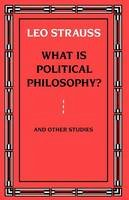 Strauss, Leo - What is Political Philosophy? - 9780226777139 - V9780226777139