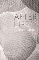 Thacker, Eugene - After Life - 9780226793726 - V9780226793726