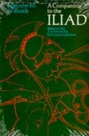 Willcock, Malcolm M. - A Companion to The Iliad (Phoenix Books) - 9780226898551 - V9780226898551