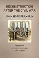 Franklin, John Hope - Reconstruction After the Civil War - 9780226923376 - V9780226923376
