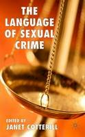 - The Language of Sexual Crime - 9780230001701 - V9780230001701