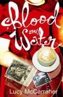 Lucy McCarraher - Blood and Water (Macmillan New Writing) - 9780230001862 - KNW0008181