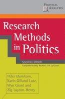 Burnham, Peter, Gilland, Karin, Grant, Wyn, Layton-Henry, Zig - Research Methods in Politics (Political Analysis (Palgrave Paperback)) - 9780230019850 - V9780230019850