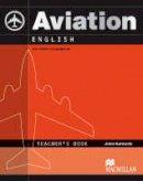 Emery, Henry, Roberts, Andy - Aviation English Teacher's Book - 9780230027589 - V9780230027589
